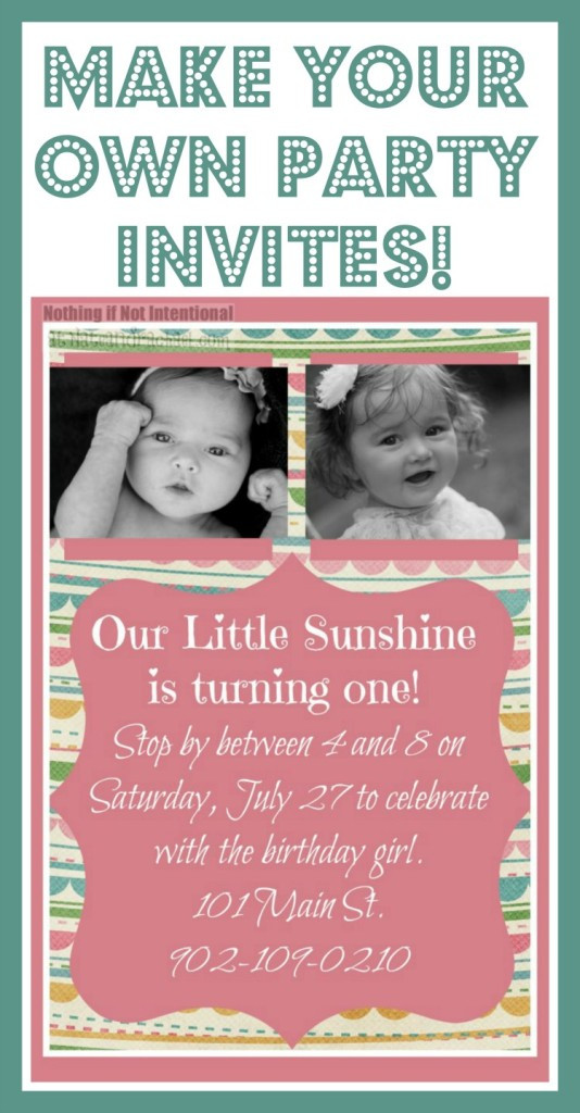 Best ideas about Making Your Own Birthday Invitations Free . Save or Pin Make Your Own Invitations so cute easy and frugal Now.