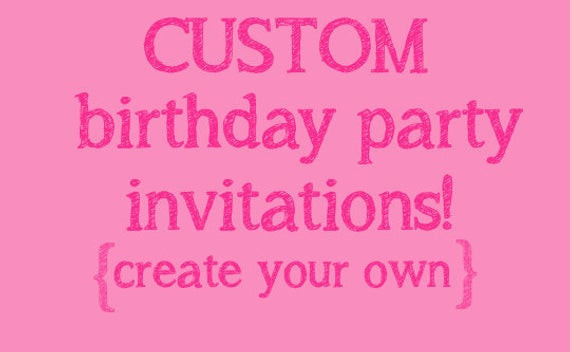 Best ideas about Making Your Own Birthday Invitations Free . Save or Pin make your own birthday invitations free kids Now.