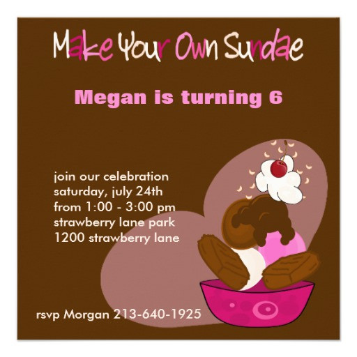Best ideas about Making Your Own Birthday Invitations Free . Save or Pin Make Your Own Sundae Birthday Invitation Now.