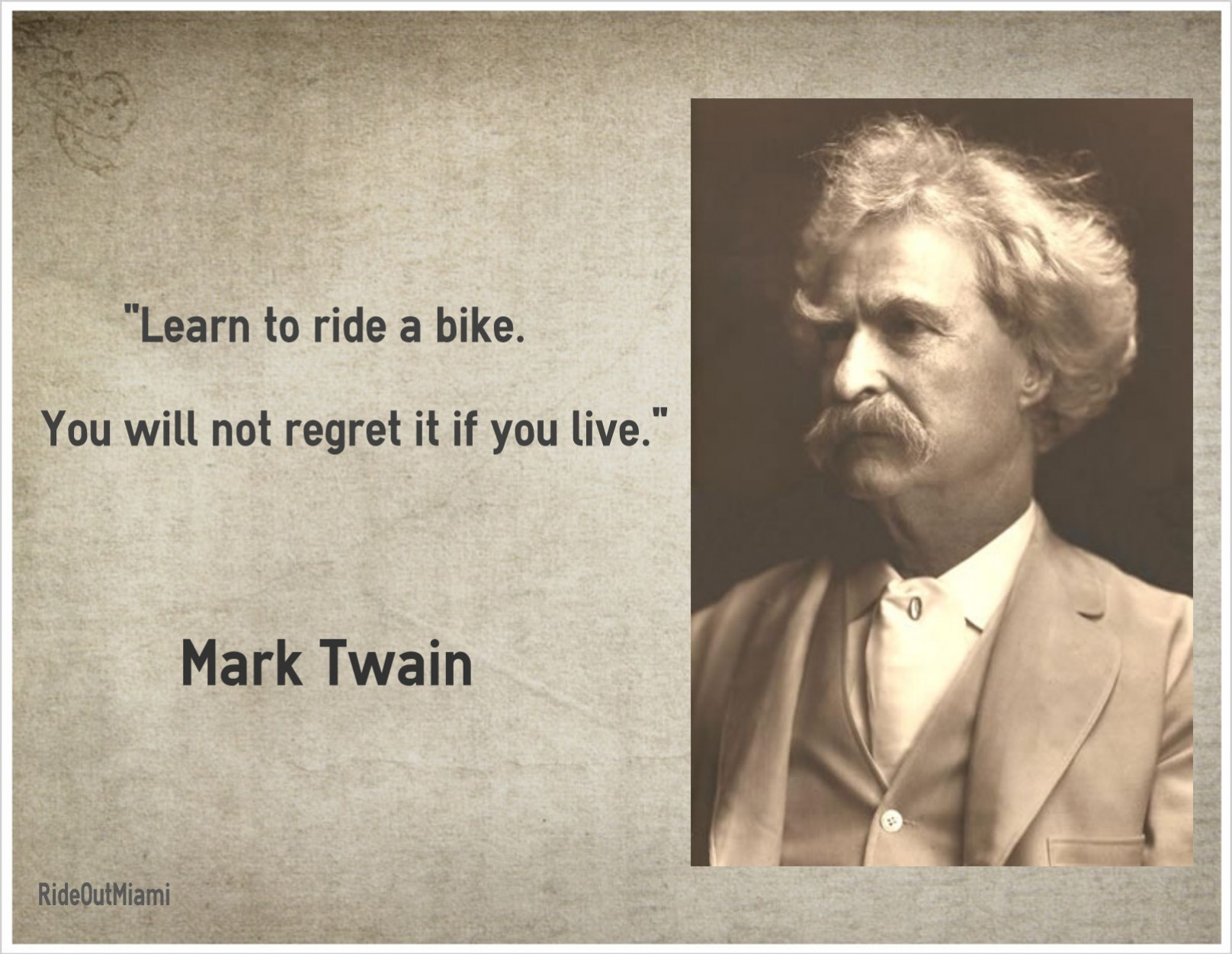 Best ideas about Mark Twain Birthday Quotes . Save or Pin Ride Out Miami Now.
