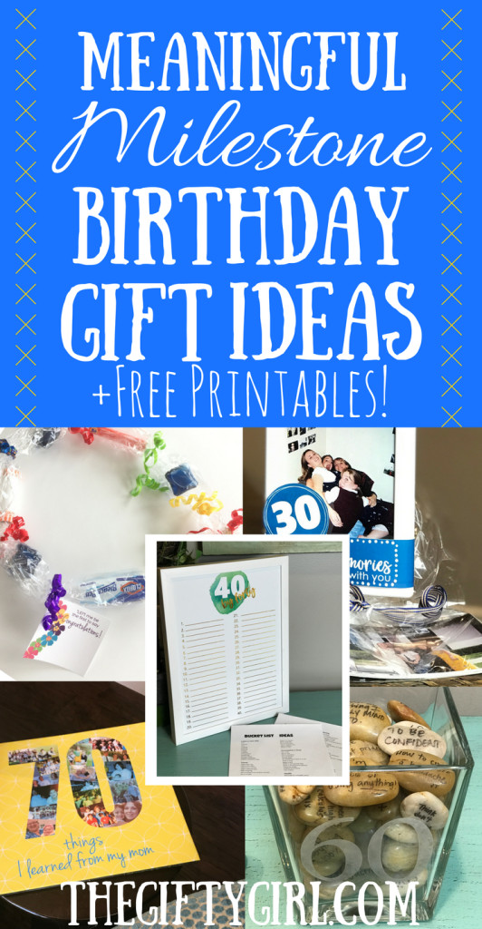 Best ideas about Meaningful Birthday Gifts . Save or Pin Meaningful Milestone Birthday Gifts The Gifty Girl Now.