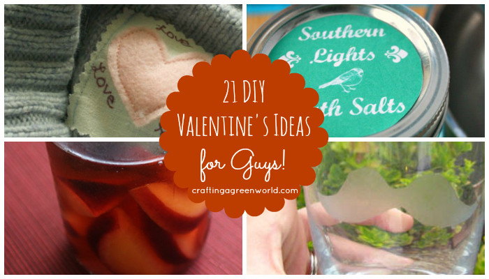 Best ideas about Mens Valentine Gift Ideas . Save or Pin Crafting a Green World Now.