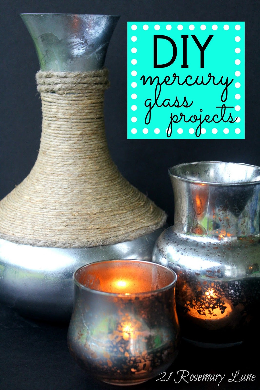 Best ideas about Mercury Glass DIY . Save or Pin 21 Rosemary Lane Make Your Own Mercury Glass Votives and Now.