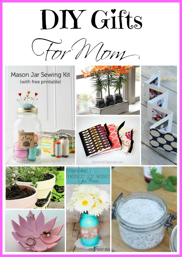 Best ideas about Mother Day Gifts DIY . Save or Pin Awesome DIY Mother s Day Gifts Now.
