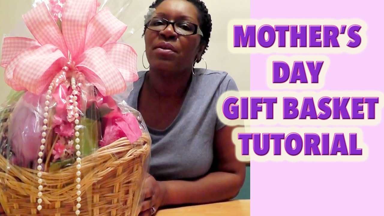 Best ideas about Mother'S Day Gift Basket Ideas . Save or Pin MAKE A MOTHER S DAY BASKET DOLLAR TREE Now.