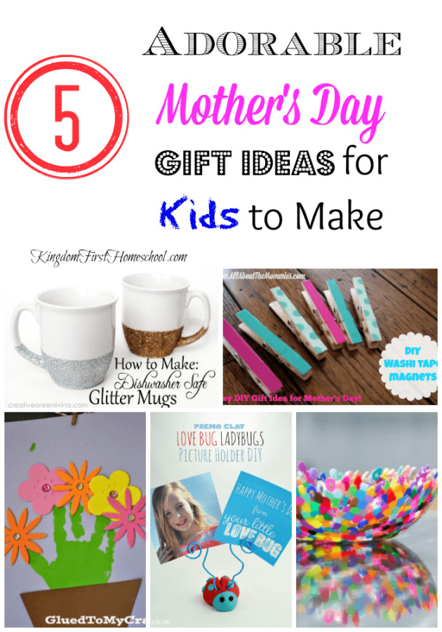 Best ideas about Mother'S Day Gift Ideas From Kids . Save or Pin 5 Adorable Mother s Day Gift Ideas for Kids to Make Now.