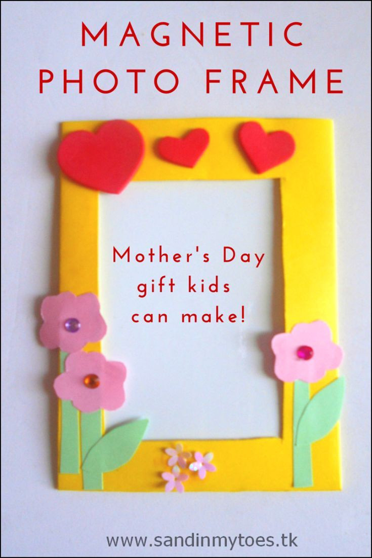 Best ideas about Mother'S Day Gift Ideas From Kids . Save or Pin Busy Hands Magnetic Frames Now.
