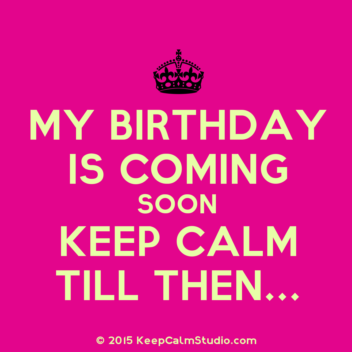 Best ideas about My Birthday Quotes . Save or Pin My Birthday Almost Here Quotes QuotesGram Now.