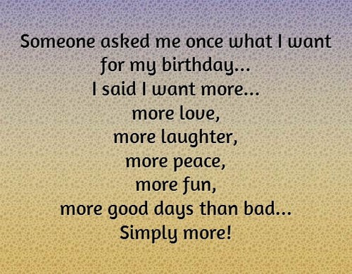 Best ideas about My Birthday Quotes . Save or Pin The 105 My Birthday Quotes Now.