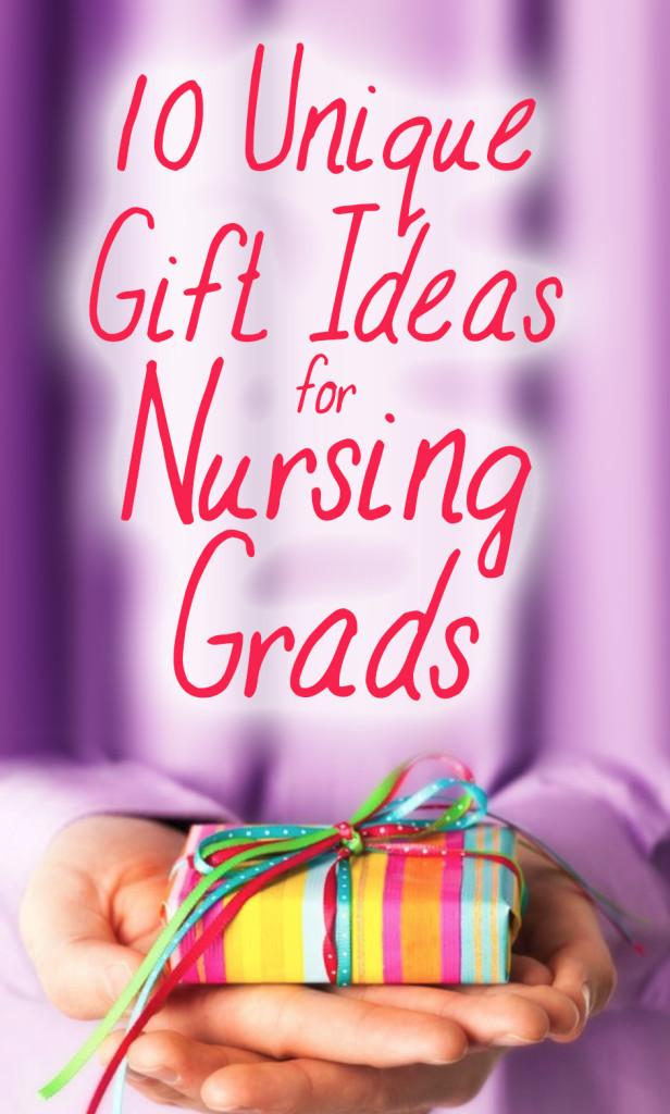 Best ideas about Nurse Grad Gift Ideas . Save or Pin 10 Unique Gift Ideas for Nursing Grads Now.