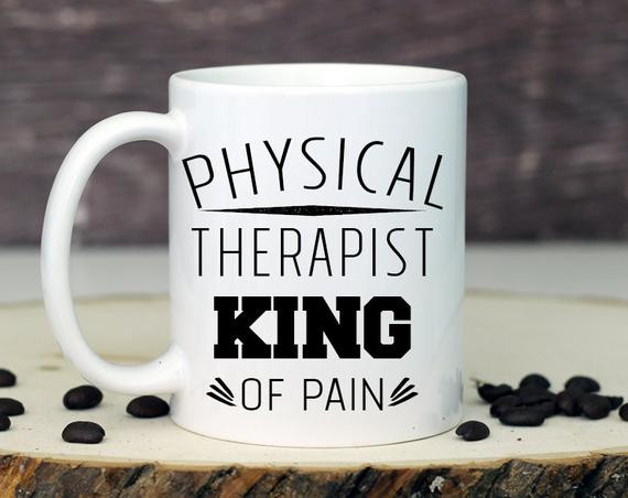Best ideas about Physical Therapy Gift Ideas . Save or Pin Physical Therapy Mug Gifts for Physical Therapist by Mugsby Now.