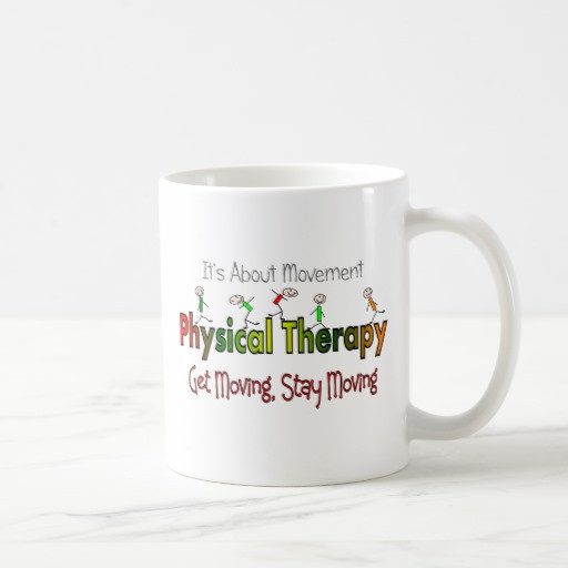 Best ideas about Physical Therapy Gift Ideas . Save or Pin Physical Therapy Products and Gifts Mug Now.