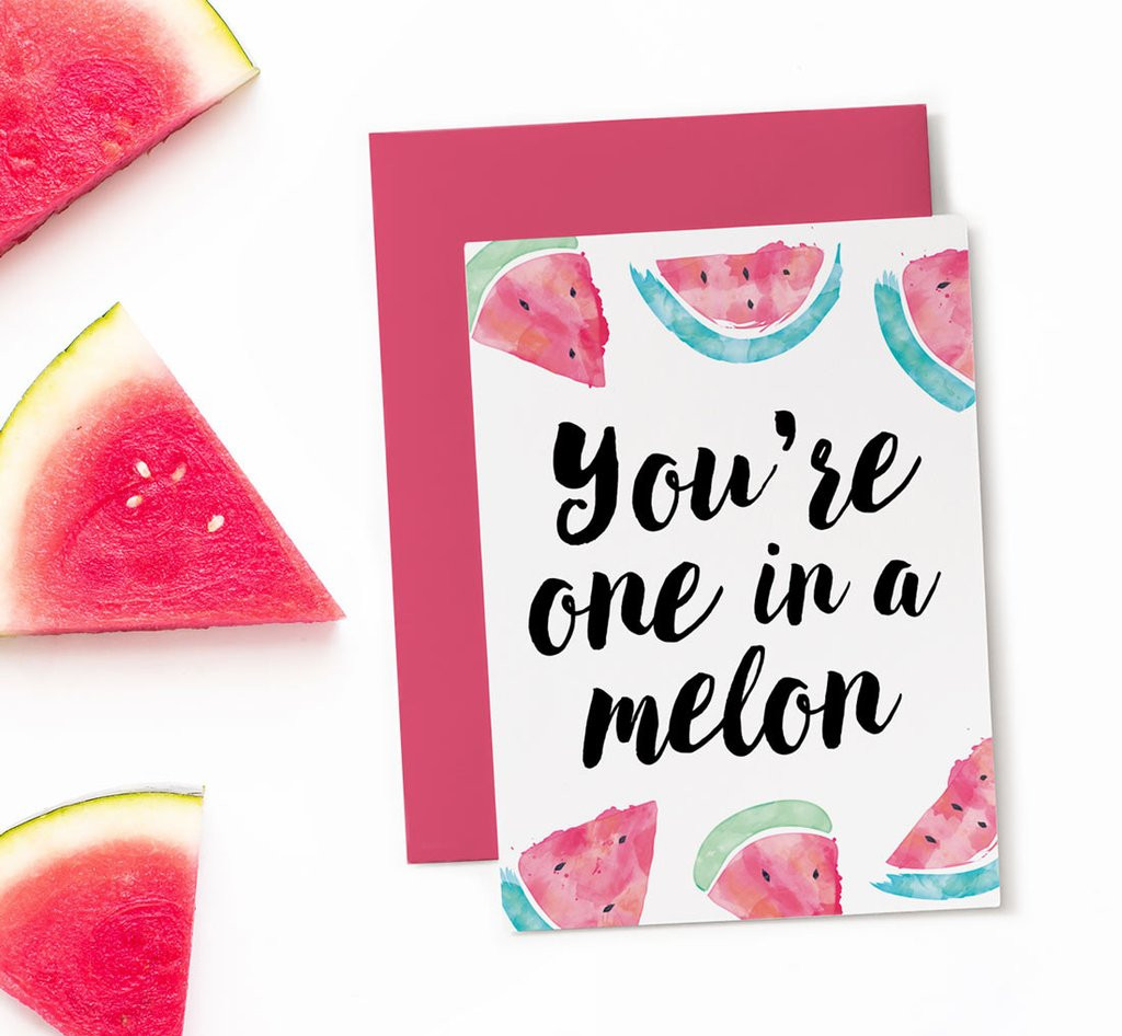 Best ideas about Print Birthday Card . Save or Pin You re one in a melon printable birthday card Now.