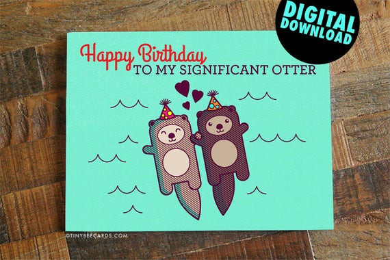 Best ideas about Printable Funny Birthday Card . Save or Pin Funny Printable Birthday Card for Boyfriend Girlfriend Now.