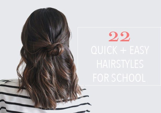 Best ideas about Quick And Easy Hairstyle For School . Save or Pin 22 Quick & Easy Hairstyles for School P31Beauty Now.