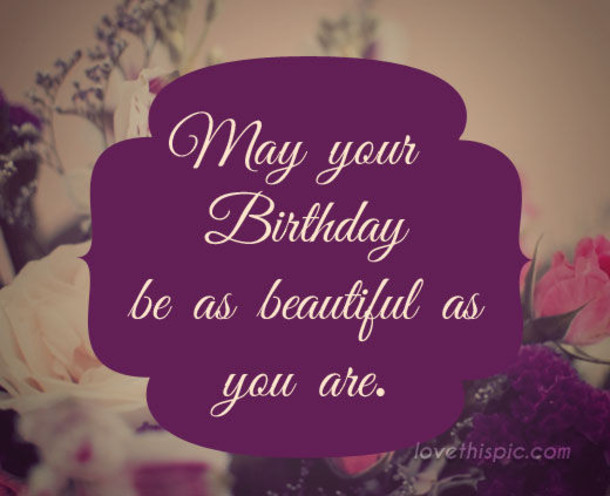 Best ideas about Quote For Happy Birthday . Save or Pin 10 Best Happy Birthday Quotes Now.