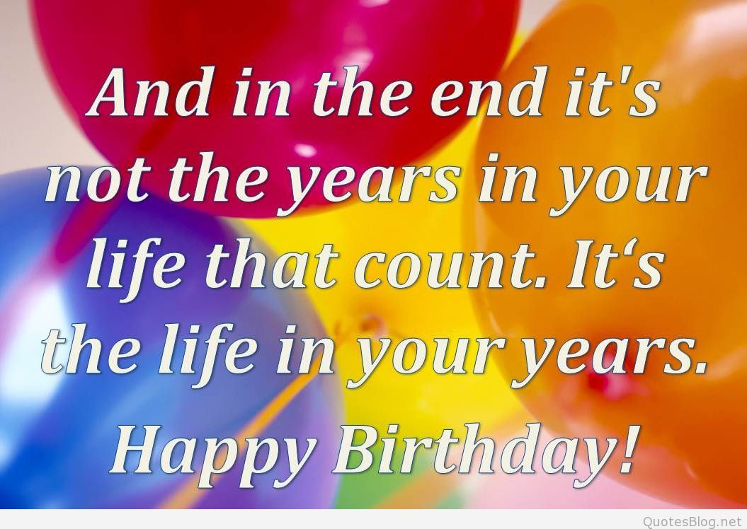 Best ideas about Quote For Happy Birthday . Save or Pin Happy Birthday Quotations Happy Anniversary Quotes Now.