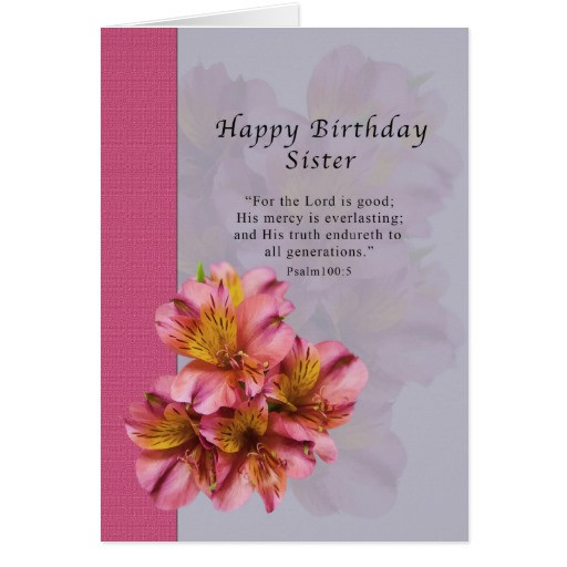 Best ideas about Religious Birthday Wishes For Sister . Save or Pin Birthday Sister Religious Alstroemeria Flowers Card Now.