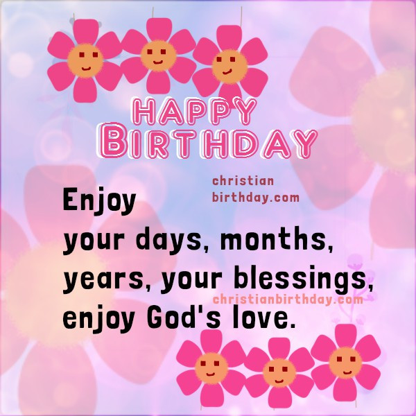 Best ideas about Religious Birthday Wishes For Sister . Save or Pin Christian Birthday Free Cards Now.
