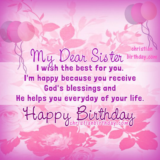 Best ideas about Religious Birthday Wishes For Sister . Save or Pin Happy Birthday My Dear Sister Christian Card Now.