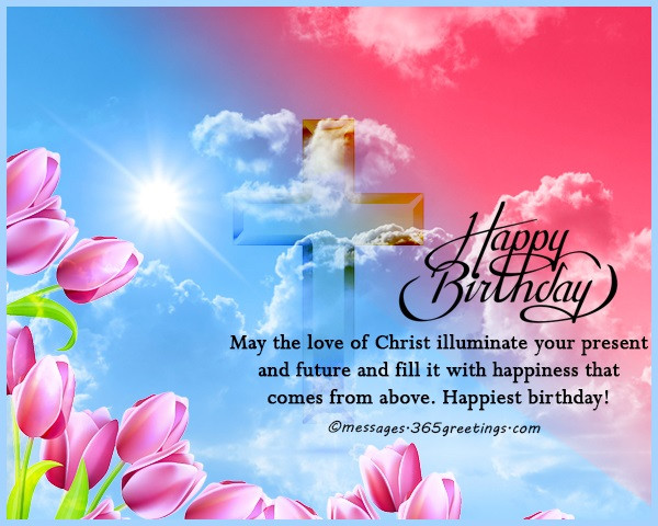 Best ideas about Religious Birthday Wishes . Save or Pin Christian Birthday Wishes Religious Birthday Wishes Now.