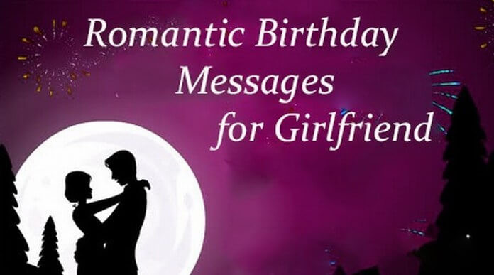 Best ideas about Romantic Birthday Wishes For Girlfriend . Save or Pin Birthday Messages — Page 3 Now.