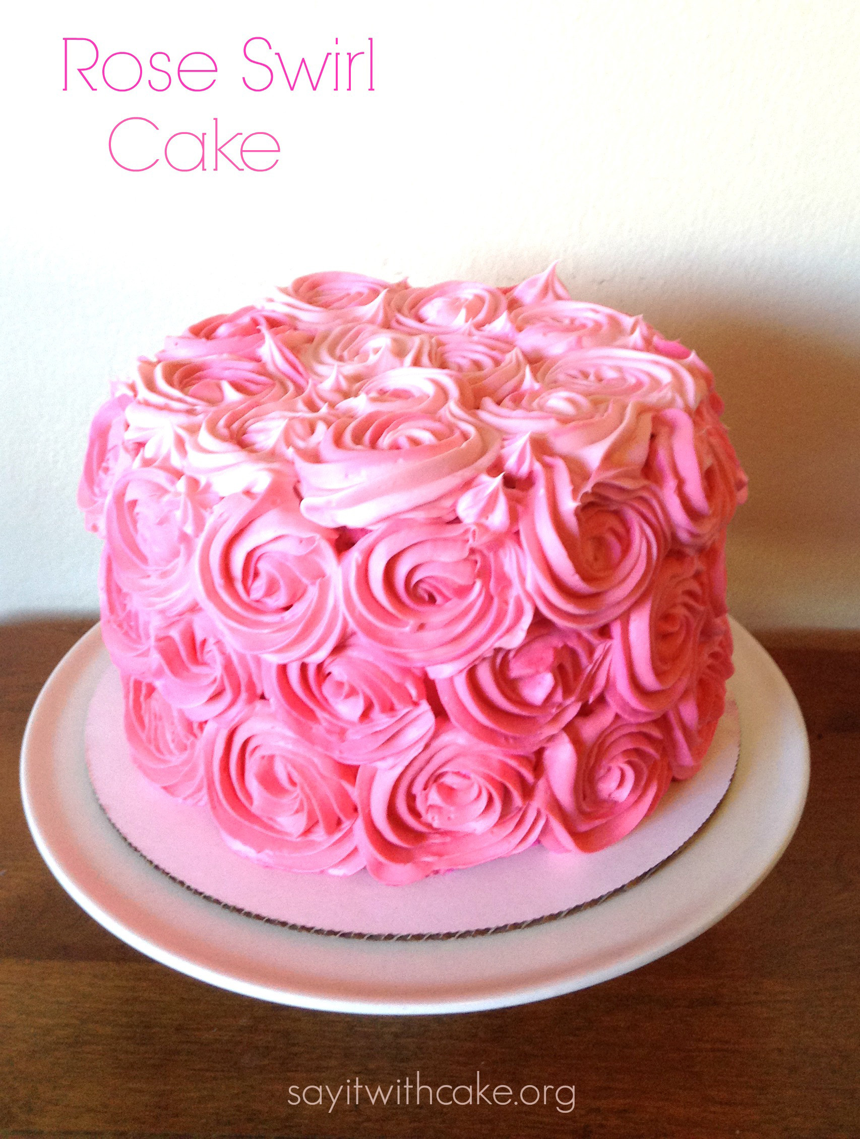 Best ideas about Rose Birthday Cake . Save or Pin Pink Rose Swirl Cake – Say it With Cake Now.