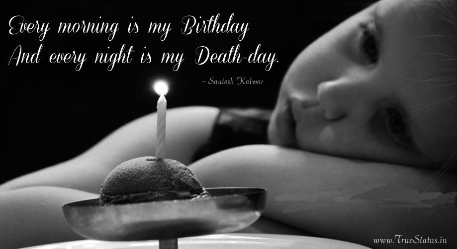 Best ideas about Sad Birthday Quote . Save or Pin Sad Birthday Quotes on Life Now.