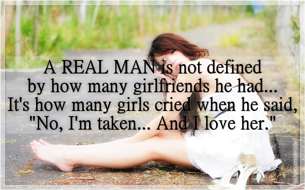 Best ideas about Sad Birthday Quotes . Save or Pin A Real Man Is Not Defined By How Many Girlfriends He Had Now.