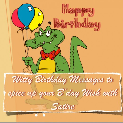 Best ideas about Sarcastic Birthday Wishes . Save or Pin Birthday Wishes for Friends Witty Sarcastic Funny Now.