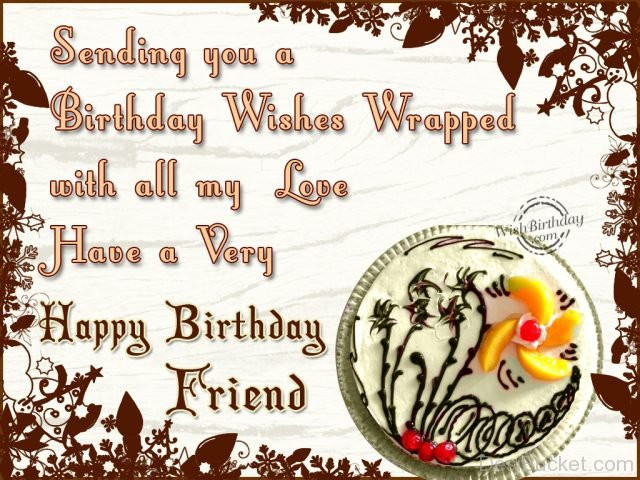 Best ideas about Send Birthday Wish . Save or Pin Birthday Wishes For Friend s Now.