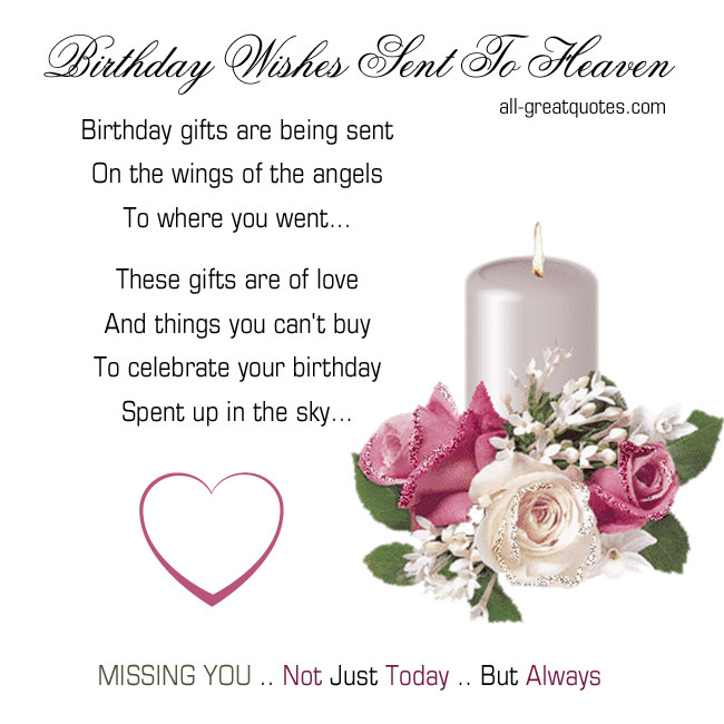 Best ideas about Sending Birthday Wishes To Heaven . Save or Pin Quotes Birthday Wishes To Heaven QuotesGram Now.