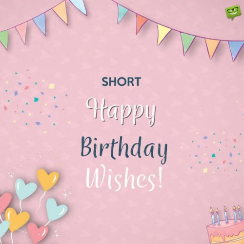 Best ideas about Short And Sweet Birthday Wishes . Save or Pin Greeting QUOTES Pinte t Now.