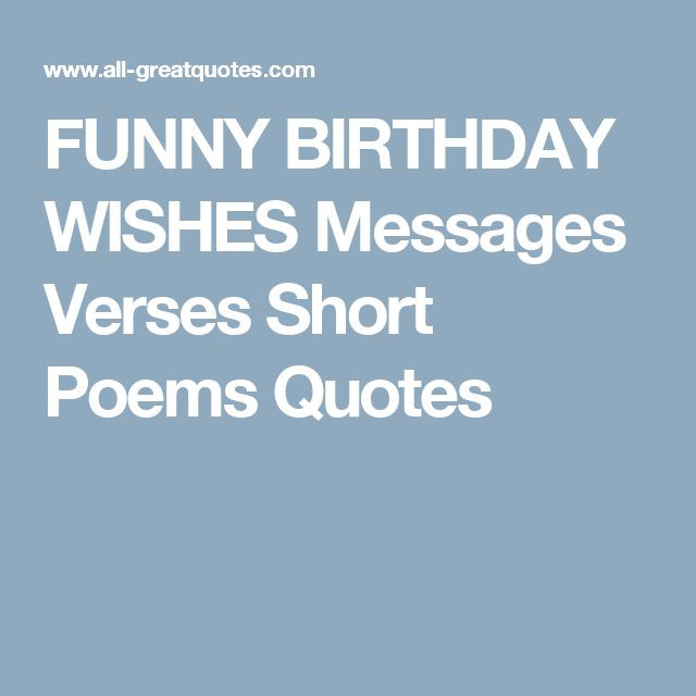 Best ideas about Short Birthday Quotes . Save or Pin 1000 ideas about Short Birthday Poems on Pinterest Now.