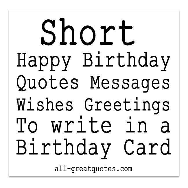 Best ideas about Short Funny Birthday Wishes . Save or Pin 1000 ideas about Short Birthday Wishes on Pinterest Now.