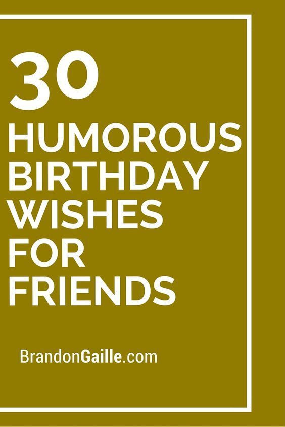 Best ideas about Short Funny Birthday Wishes . Save or Pin 411 best images about Phrases for cards on Pinterest Now.