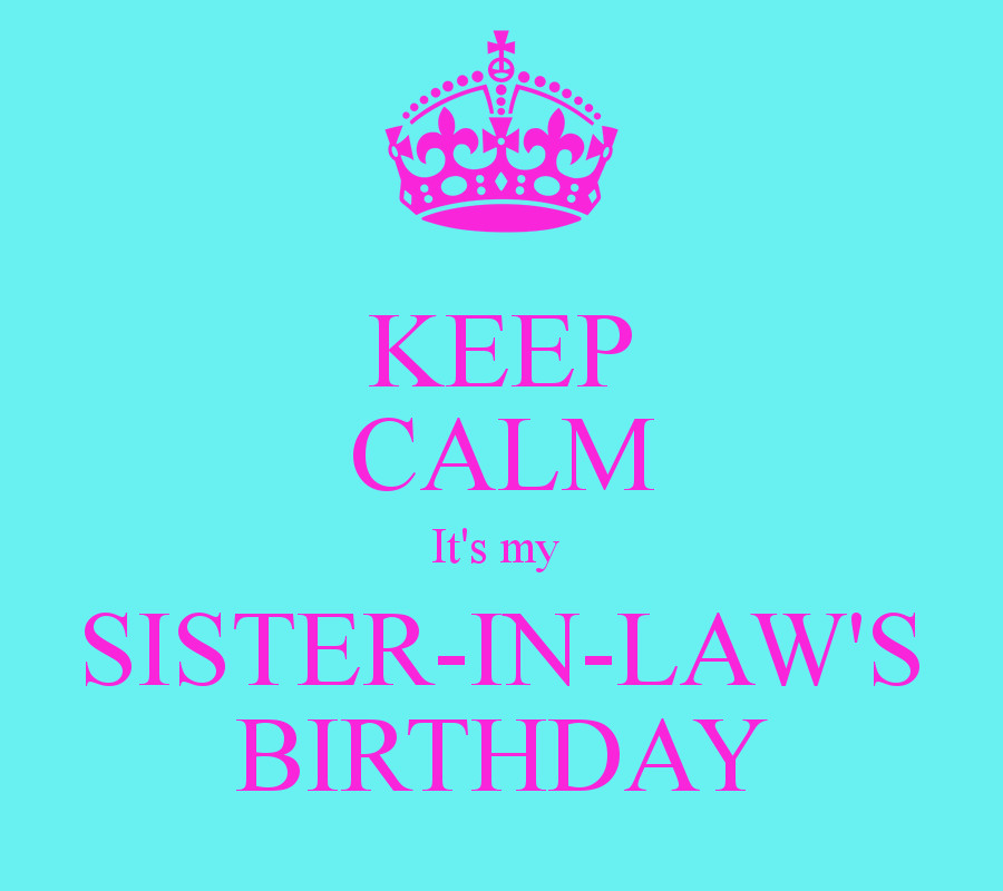 Best ideas about Sister In Law Birthday Quotes . Save or Pin Sister In Law Birthday Quotes QuotesGram Now.