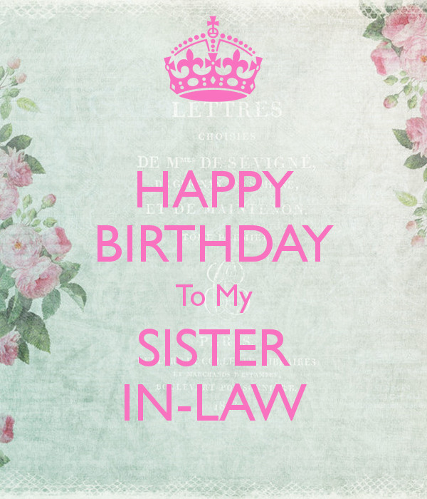 Best ideas about Sister In Law Birthday Quotes . Save or Pin Happy Birthday Sister In Law Quotes QuotesGram Now.