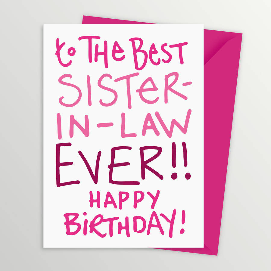 Best ideas about Sister In Law Birthday Wish . Save or Pin 55 Birthday Wishes for Sister in Law Now.