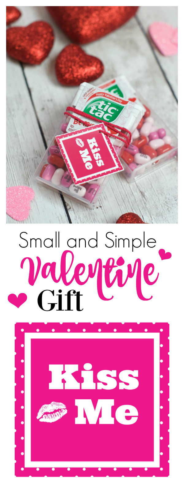 Best ideas about Small Valentine Gift Ideas . Save or Pin Simple & Small Valentine Gift Kiss Me Valentine – Fun Squared Now.