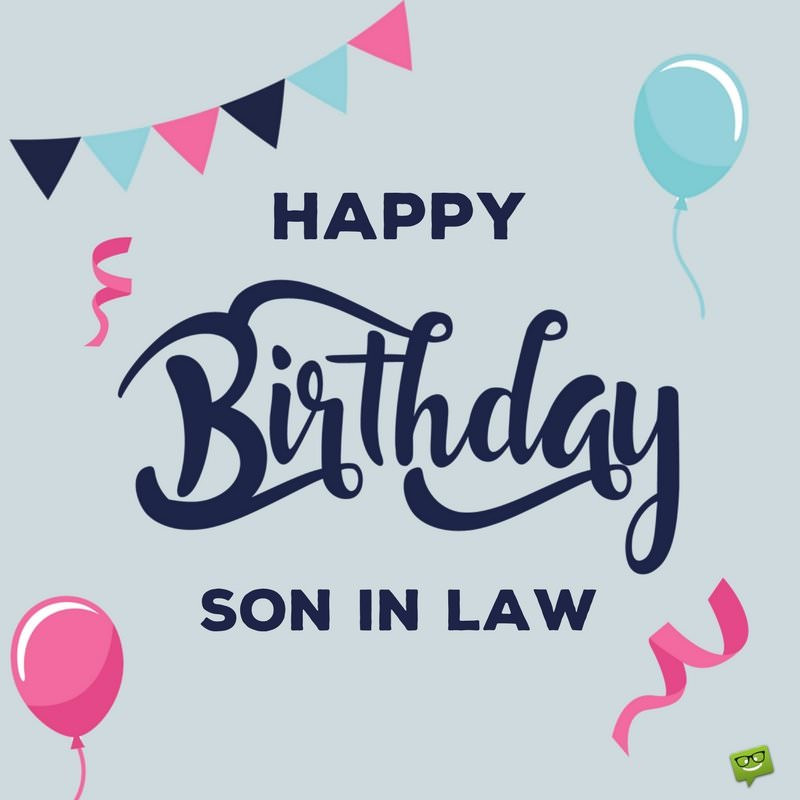 Best ideas about Son In Law Birthday Wishes . Save or Pin Birthday Wishes for Daughter in law and Son in law Now.