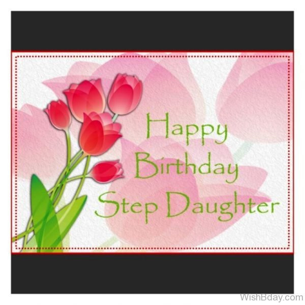 Best ideas about Step Daughter Birthday Wishes . Save or Pin 70 Step Daughter Birthday Wishes Now.
