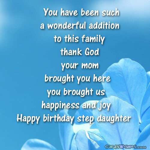 Best ideas about Step Daughter Birthday Wishes . Save or Pin Birthday Wishes for Stepdaughter Cards Wishes Now.