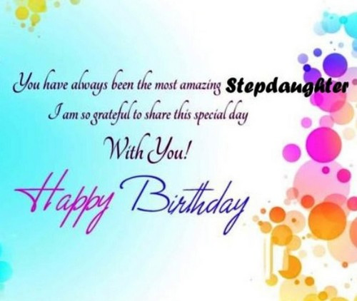 Best ideas about Step Daughter Birthday Wishes . Save or Pin Birthday Wishes For Step Daughter Now.