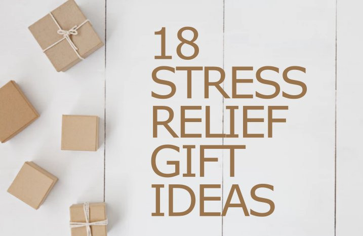 Best ideas about Stress Relief Gifts Unique Gift Ideas . Save or Pin 18 Unique Stress Relief Gifts for the Overworked 2018 Now.