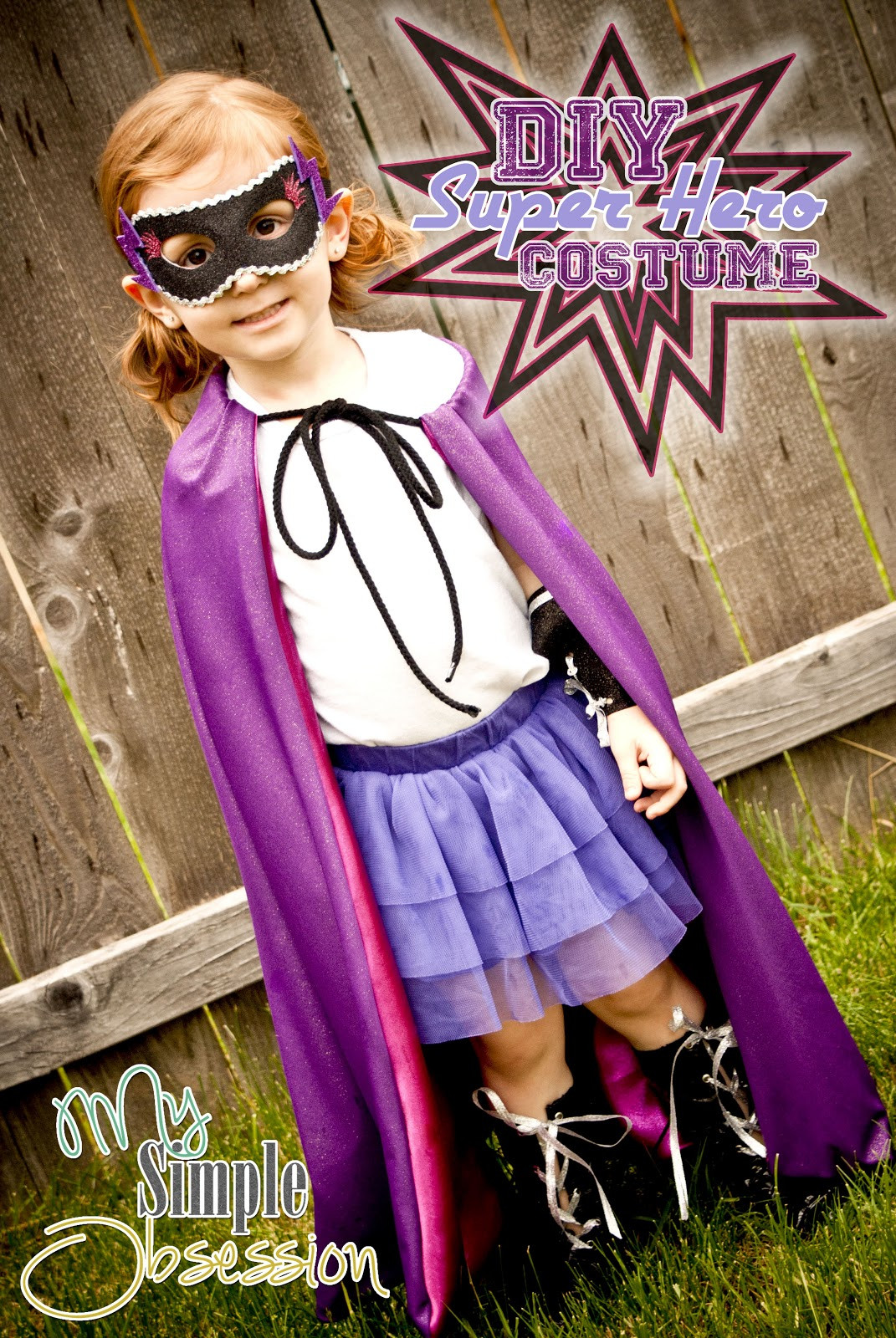 Best ideas about Superhero DIY Costume . Save or Pin My Simple Obsession DIY Super Hero Costume Now.