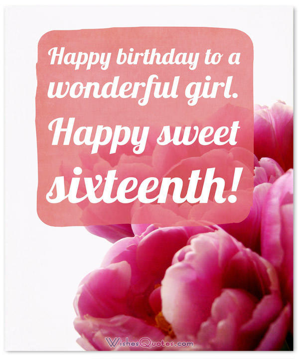 Best ideas about Sweet 16 Birthday Quote . Save or Pin Sweet Sixteen Birthday Messages Adorable Happy 16th Now.