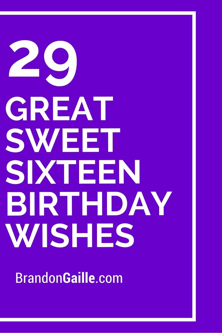 Best ideas about Sweet 16 Birthday Quote . Save or Pin 29 Great Sweet Sixteen Birthday Wishes Now.