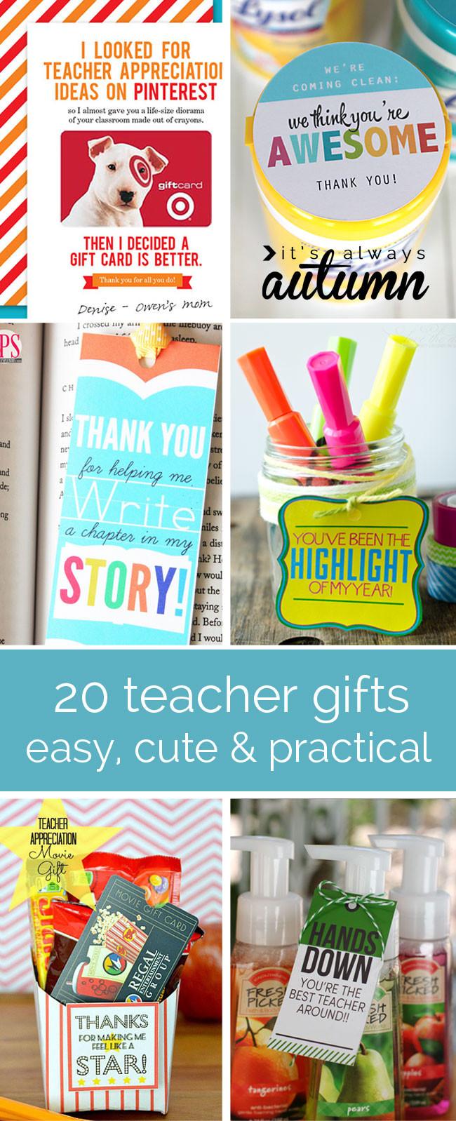 Best ideas about Teacher Appreciation Gift Ideas . Save or Pin 20 cheap easy cute & practical teacher appreciation Now.