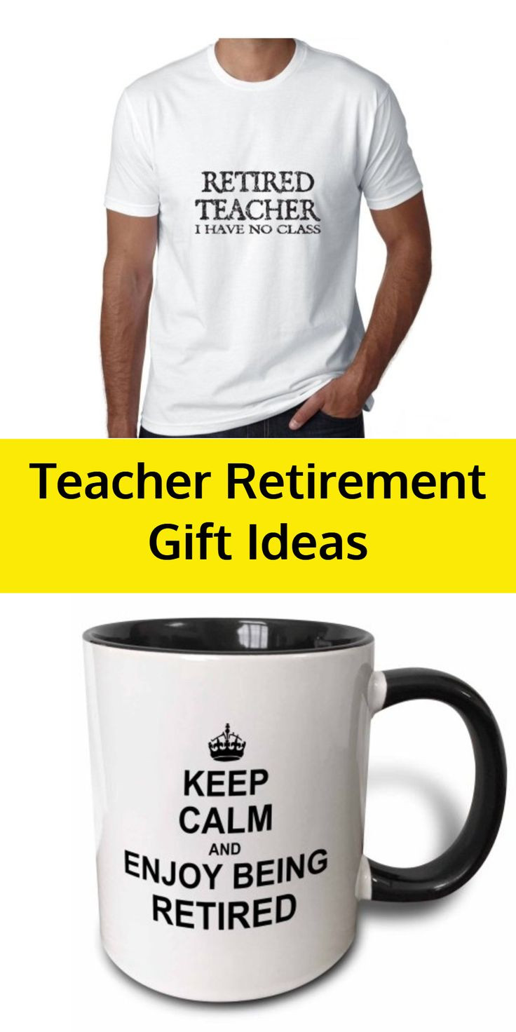 Best ideas about Teachers Retirement Gift Ideas . Save or Pin Best 25 Funny retirement ts ideas on Pinterest Now.